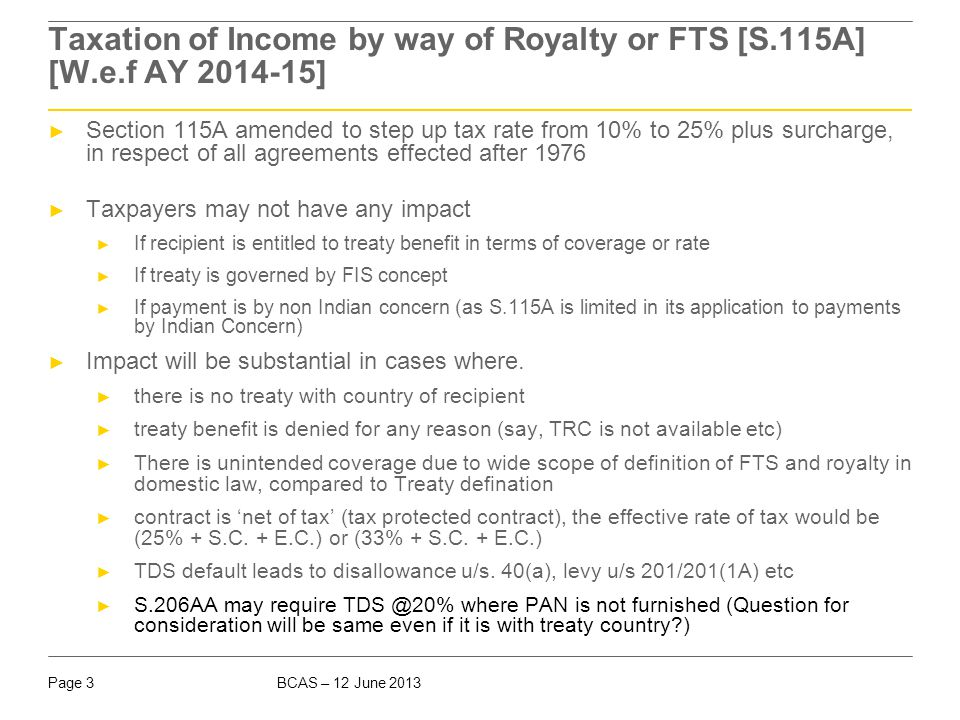 Taxation of Income by way of Royalty or FTS [S. 115A] [W. e